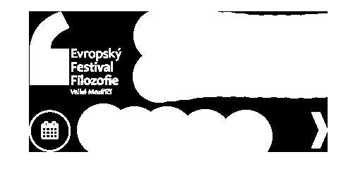 Evropský festival filosofie 11. ročník - Reformy a Revoluce